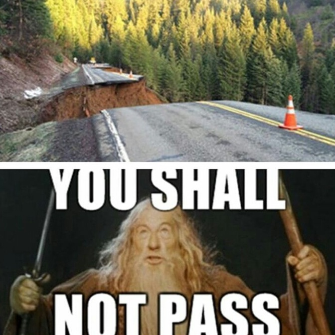 highway 3 road closed you shall not pass